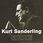 Kurt Sanderling Kurt Sanderling: Legendary Recordings