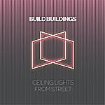 Build Buildings Ceiling Lights From Street
