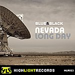 Blue Black Nevada / Long Day Ep