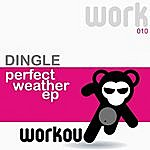Dingle Perfect Weather EP