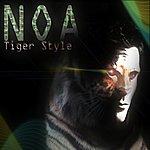 Noa Tiger Style (Original Mix)