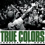 True Colors Consider It Done - EP