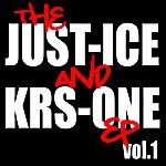 KRS-One The Just-Ice And KRS-One Ep, Vol. 1