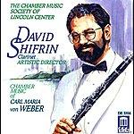 David Shifrin Weber, C.m. Von: Clarinet Music - Opp. 33, 34, 48