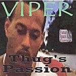 Viper Thug's Passion (Futuristic Space Age Version)