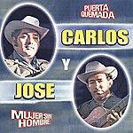Carlos Y Jose Mujer Sin Hombre