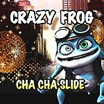 Crazy Frog Cha Cha Slide/Maya Hi Maya Hu