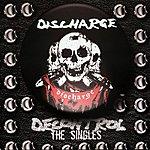 Discharge Decontrol : The Singles