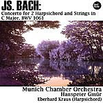 Munich Chamber Orchestra Bach: Concerto For 2 Harpsichord And Strings In C Major, Bwv 1061