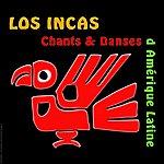 Los Incas Los Incas - Chants Et Danses De L'amérique Latine