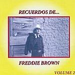 Freddie Brown Recuerdos De Freddie Brown, Vol. 2