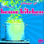 Jaimy Drum Mode Presents House Kitchen Vol. 02 (Mixed By Jaimy) (Volume 02)