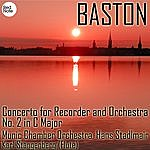 Munich Chamber Orchestra Baston: Concerto For Recorder And Orchestra No. 2 In C Major