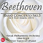 Slovak Philharmonic Orchestra Beethoven: Piano Concerto No.5 In E Flat Major, Op.73