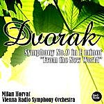 "Vienna Radio Symphony Orchestra Dvorak: Symphony No.9 In E Minor ""From The New World"""