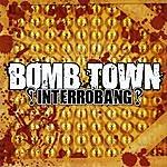 Bomb Town ?!Interrobang?!