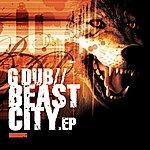 G-Dub Beast City Ep