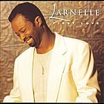 Larnelle Harris First Love