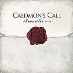 Caedmon's Call Chronicles 1992-2004