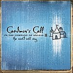 Caedmon's Call In The Company Of Angels II - The World Will Sing
