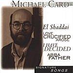 Michael Card Signature Series: Michael Card