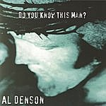 Al Denson Do You Know This Man?