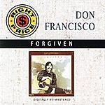 Don Francisco Forgiven