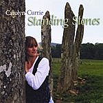 Carolyn Currie Standing Stones
