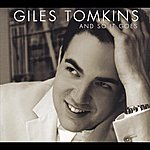 Giles Tomkins And So It Goes
