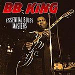 B.B. King Essential Blues Masters