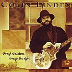 Colin Linden Through The Storm Through The Night