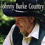 Johnny Burke Johnny Burke Country
