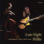 Ryo Kawasaki Late Night Willie