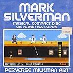 Mark Silverman Perverse Milkman Art