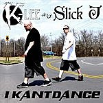 K-Lee I Kant Dance (Single)