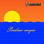 Tri Kantuna Pozdrav Majci (Single)
