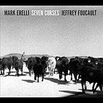 Mark Erelli Seven Curses