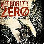 Authority Zero Get It Right (Single)