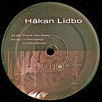 Håkan Lidbo Thank You Baby/Pornology/Soul Sauce