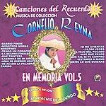 Cornelio Reyna En Memoria, Vol. 5