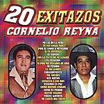 Cornelio Reyna 20 Exitazos