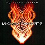 Cornelio Reyna No Tengo Dinero