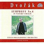 Libor Pesek Dvorak: Symphony No. 6, In Nature´s Realm