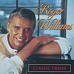 Roger Williams Classic Praise
