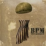 BPM The Bailout