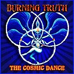 Burning Truth The Cosmic Dance