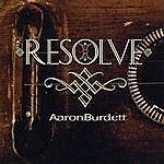 Aaron Burdett Resolve