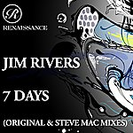 Jim Rivers 7 Days (2-Track Single)