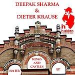 Deepak Sharma Kings And Castles - EP