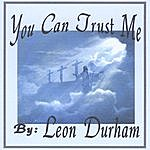 Leon Durham You Can Trust Me